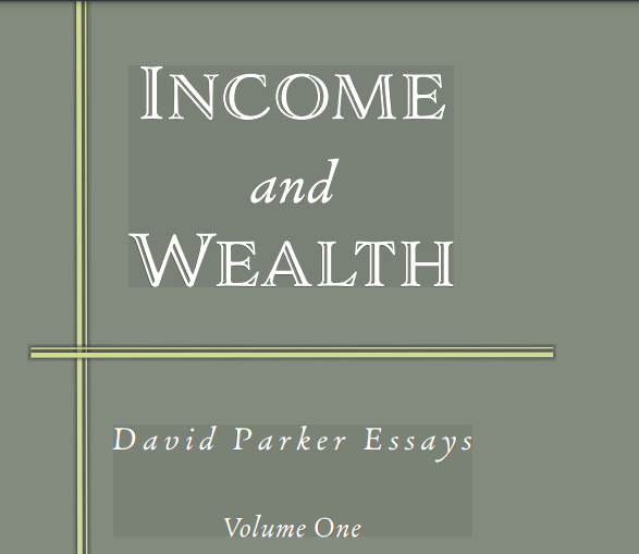 Income and Wealth (David Parker)